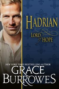 Hadrian Lord of Hope【電子書籍】[ Grace Burrowes ]