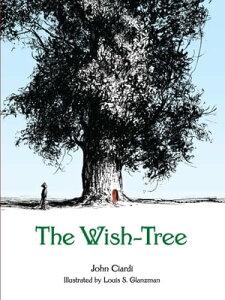The Wish-Tree【電子書籍】[ John Ciardi ]