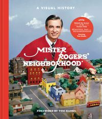 Mister Rogers' NeighborhoodA Visual History【電子書籍】[ Melissa Wagner ]