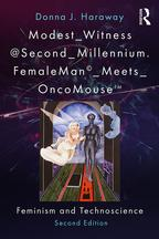 Modest_Witness@Second_Millennium. FemaleMan_Meets_OncoMouseFeminism and Technoscience【電子書籍】[ Donna J. Haraway ]