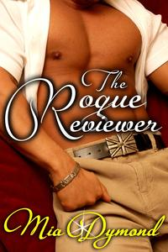The Rogue Reviewer (Primrose, Minnesota Book 3)【電子書籍】[ Mia Dymond ]