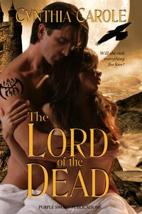 The Lord of the Dead【電子書籍】[ Cynthia Carole ]