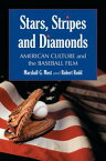 Stars, Stripes and DiamondsAmerican Culture and the Baseball Film【電子書籍】[ Marshall G. Most ]