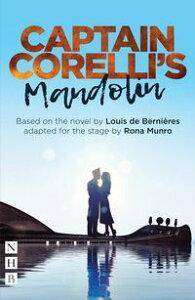Captain Corelli's Mandolin (NHB Modern Plays)【電子書籍】[ Louis de Berni?res ]
