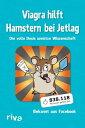 Viagra hilft Hamstern bei JetlagDie volle Dosis unn?tze Wissenschaft【電子書籍】[ Pulp media ]