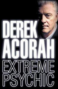 Derek Acorah: Extreme Psychic【電子書籍】[ Derek Acorah ]