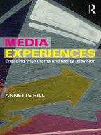 Media ExperiencesEngaging with Drama and Reality Television【電子書籍】[ Annette Hill ]