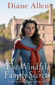 The Windfell Family Secrets【電子書籍】[ Diane Allen ]