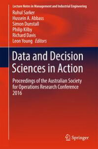 Data and Decision Sciences in ActionProceedings of the Australian Society for Operations Research Conference 2016【電子書籍】