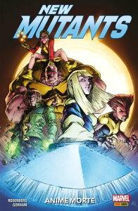 New Mutants: Anime Morte【電子書籍】[ Matthew Rosenberg ]