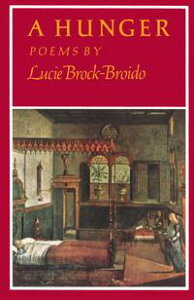 A Hunger【電子書籍】[ Lucie Brock-Broido ]