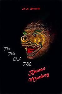 Tale Of The Bhamo Monkey【電子書籍】[ D.S. Renzulli ]