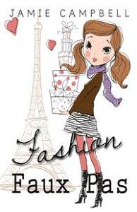 Fashion Faux Pas【電子書籍】[ Jamie Campbell ]