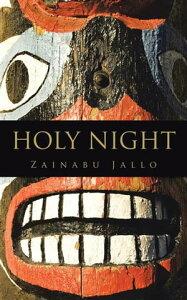 Holy Night【電子書籍】[ Zainabu Jallo ]