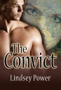 The Convict【電子書籍】[ Lindsey Power ]