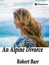 An Alpine divorc...