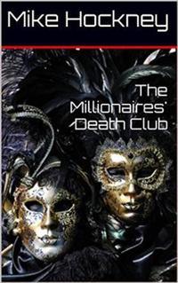 洋書, ART & ENTERTAINMENT The Millionaires Death Club Mike Hockney