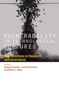 Vulnerability in Technological CulturesNew Directions in Research and Governance【電子書籍】[ Julia Quartz ]