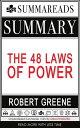 楽天Kobo電子書籍ストアで買える「Summary of The 48 Laws of Power by Robert Greene【電子書籍】[ Summareads Media ]」の画像です。価格は527円になります。