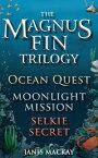 The Magnus Fin TrilogyOcean Quest, Moonlight Mission and Selkie Secret【電子書籍】[ Janis Mackay ]