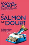 The Salmon of DoubtHitchhiking the Galaxy One Last Time【電子書籍】[ Douglas Adams ]