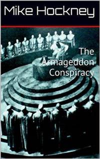 洋書, ART & ENTERTAINMENT The Armageddon Conspiracy Mike Hockney