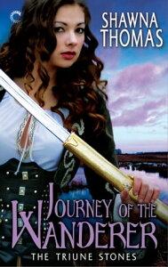 Journey of the Wanderer【電子書籍】[ Shawna Thomas ]