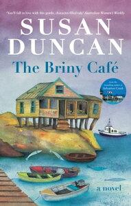 The Briny Cafe【電子書籍】[ Susan Duncan ]