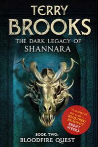 Bloodfire QuestBook 2 of The Dark Legacy of Shannara【電子書籍】[ Terry Brooks ]
