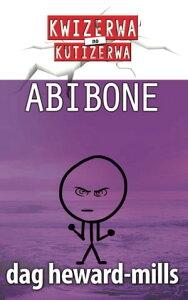 Abibone【電子書籍】[ Dag Heward-Mills ]
