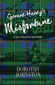 Gerard Hardy's MisfortuneA sea-change mystery【電子書籍】[ Dorothy Johnston ]