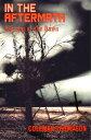 楽天Kobo電子書籍ストアで買える「In the Aftermath: Burning of the Dawn【電子書籍】[ Coleman Thompson ]」の画像です。価格は100円になります。
