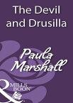 The Devil And Drusilla (Mills & Boon Historical)【電子書籍】[ Paula Marshall ]