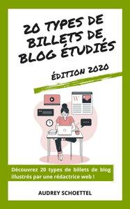 20 types de billets de blog ?tudi?sEdition 2020【電子書籍】[ Audrey SCHOETTEL ]