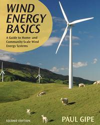 洋書, COMPUTERS & SCIENCE Wind Energy BasicsA Guide to Home and Community-Scale Wind-Energy Systems, 2nd Edition Paul Gipe