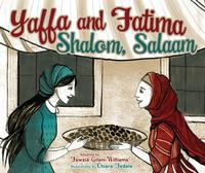 Yaffa and FatimaShalom, Salaam【電子書籍】[ Fawzia Gilani-Williams ]