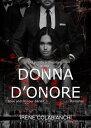 楽天Kobo電子書籍ストアで買える「Donna d'onore【電子書籍】[ Irene Colabianchi ]」の画像です。価格は442円になります。