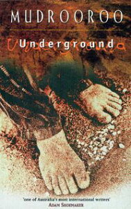 Underground【電子書籍】[ Mudrooroo ]