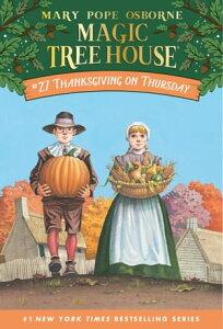 Thanksgiving on Thursday【電子書籍】[ Mary Pope Osborne ]