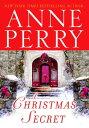 A Christmas SecretA Novel【電子書籍】[ Anne Perry ]