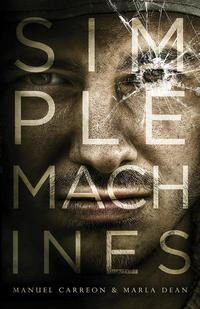 SIMPLE MACHINES【電子書籍】[ Manuel Carreon ]