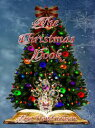 The Christmas Book【電子書籍】[ Lisa Hendrickson ]