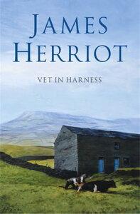 Vet in Harness【電子書籍】[ James Herriot ]