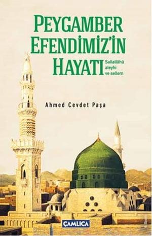 Peygamber Efendimiz'in Hayat?【電子書籍】[ Ahmed Cevdet Pa?a ]