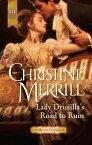 Lady Drusilla's Road To Ruin【電子書籍】[ Christine Merrill ]