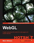 WebGL Hotshot【電子書籍】[ Mitch Williams ]