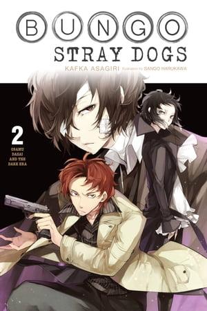 洋書, FICTION & LITERTURE Bungo Stray Dogs, Vol. 2 (light novel)Osamu Dazai and the Dark Era Kafka Asagiri