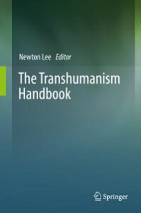 The Transhumanism Handbook【電子書籍】
