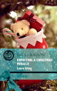 Expecting a Christmas Miracle (Mills & Boon Medical) (Cedar Bluff Hospital, Book 2)【電子書籍】[ Laura Iding ]
