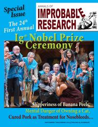 Annals of Improbable Research, Vol. 20, No. 6Special 24th Annual Ig Nobel Prize Issue【電子書籍】[ Marc Abrahams ]
